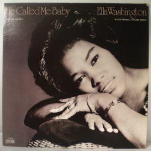 ELLA WASHINGTON - He called me baby - 33T