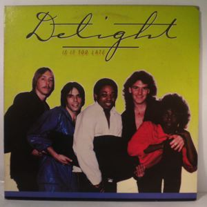 DELIGHT - Is it too late? - LP