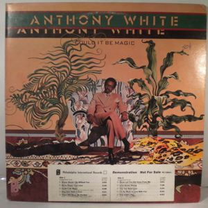 ANTHONY WHITE - Could it be magic - 33T