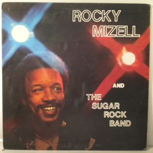 ROCKY MIZELL AND THE SUGAR ROCK BAND - Same - 33T