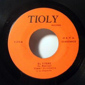 TOMMY OLIVENCIA Y SU ORQUESTA - El Titere - 45T (SP 2 titres)