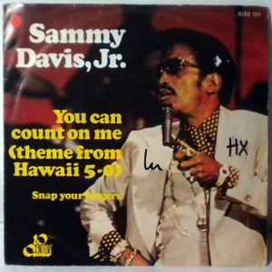 SAMMY DAVIS JR - You Can Count On Me (Theme From Hawaii 5-0) - 45T (SP 2 titres)
