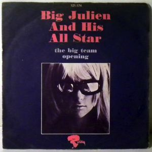BIG JULIEN AND HIS ALL STAR - The Big Team / Opening - 45T (SP 2 titres)