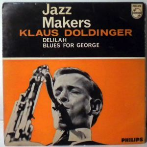 KLAUS DOLDINGER QUARTET - Delilah / Blues For George - 7inch (SP)