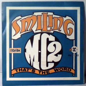 M.C. 2 - Smiling / That's The Word - 7inch (SP)