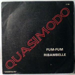 QUASIMODO - Fum-Fum / Ribambelle - 7inch (SP)