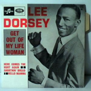LEE DORSEY - Get Out My Life Woman EP - 45T (SP 2 titres)
