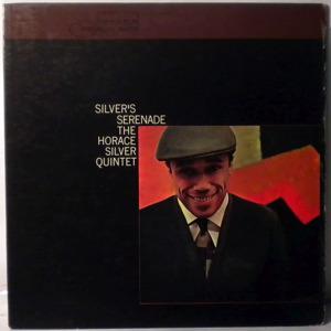 THE HORACE SILVER QUINTET - Silver's Serenade - LP