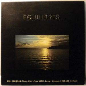GILLES HEKIMIAN TRIO - Equilibres - LP