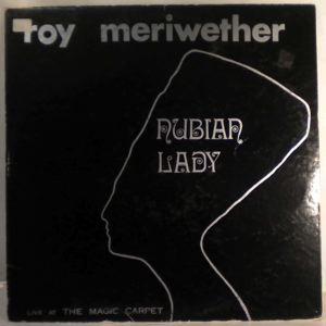 ROY MERIWETHER - Nubian Lady - LP