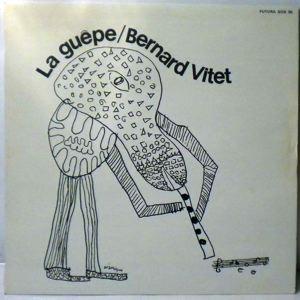 BERNARD VITET - La Guepe - LP