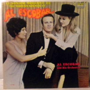 AL ESCOBAR AND HIS ORCHESTRA - The Modern Sounds Of Al Escobar - LP