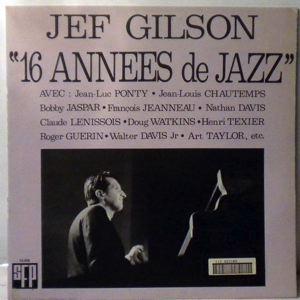 JEF GILSON - 16 Annees De Jazz - LP