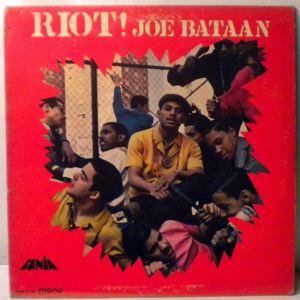 JOE BATAAN - Riot - 33T