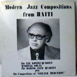 GERALD MERCERON - Modern Jazz Compositions From Haiti - LP