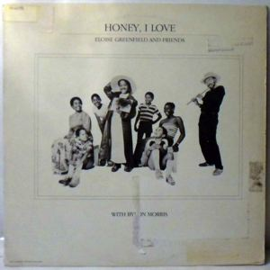 ELOISE GREENFIELD AND FRIENDS - Honey, I Love - LP