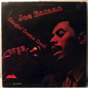 JOE BATAAN - Singin' Some Soul - LP