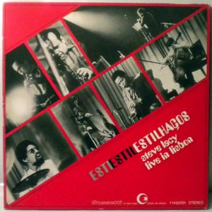 STEVE LACY - Estilhacos (Live In Lisbon) - LP