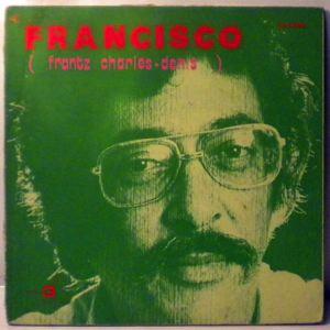 FRANCISCO - Frantz Charles-Denis - LP
