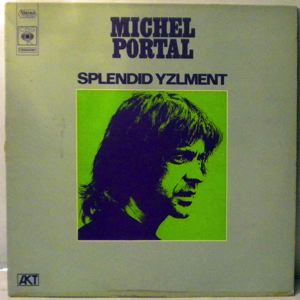 MICHEL PORTAL - Splendid Yzlment - LP