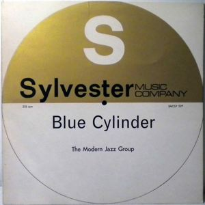 THE MODERN JAZZ GROUP - Blue Cylinder - 33T