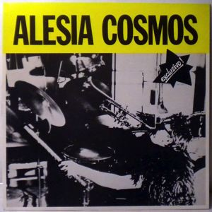 ALESIA COSMOS - Exclusivo! - LP