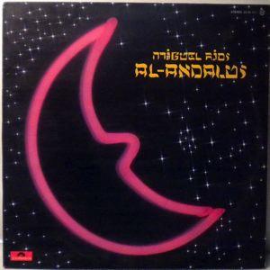 MIGUEL RIOS - Al-Andalus - LP