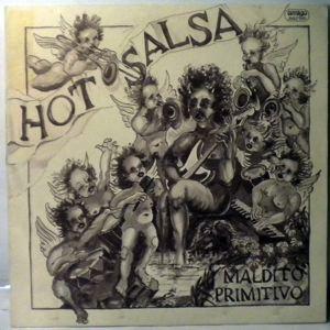 HOT SALSA - Maldito Primitivo - 33T