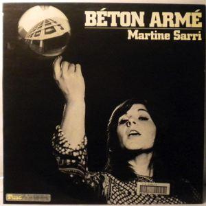 MARTINE SARRI - Beton Arme - LP