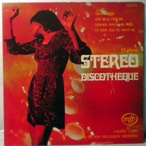 CHICKEN CURRY AND HIS POP PERCUSSION ORCHESTRA - Stereo Discotheque - 33T