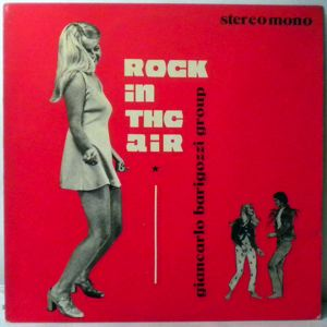 GIANCARLO BARIGOZZI GROUP - Rock In The Air - 33T