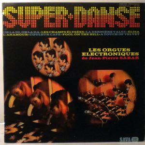 JEAN-PIERRE SABAR - Les Orgues Electroniques - LP