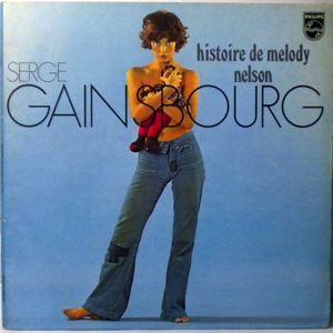 SERGE GAINSBOURG - Histoire de Melody Nelson - 33T