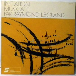 RAYMOND LEGRAND - Initiation Musicale - 25 cm