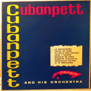 CUBAN PETT AND HIS ORCHESTRA - Same - 10 inch