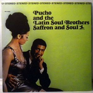 PUCHO AND THE LATIN SOUL BROTHERS - Saffron And Soul - 33T