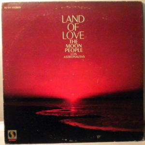THE MOON PEOPLE - Land Of Love - LP