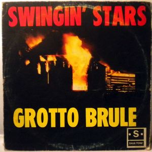 SWINGIN' STARS - Grotto brule - LP