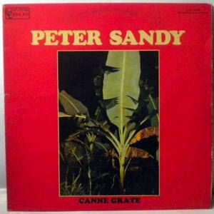 PETER SANDY - Canne grate - LP