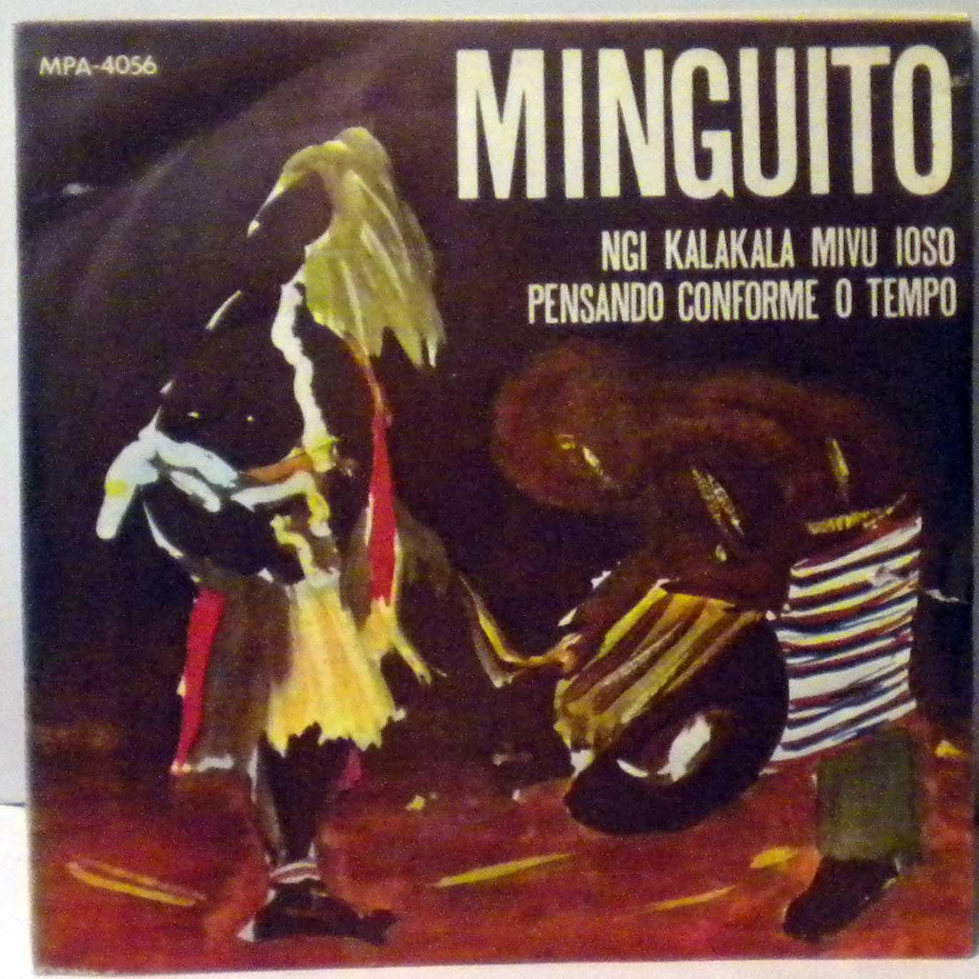 MINGUITO - Ngi kalakala mivu ioso / Pensando conforme o tempo - 7inch (SP)