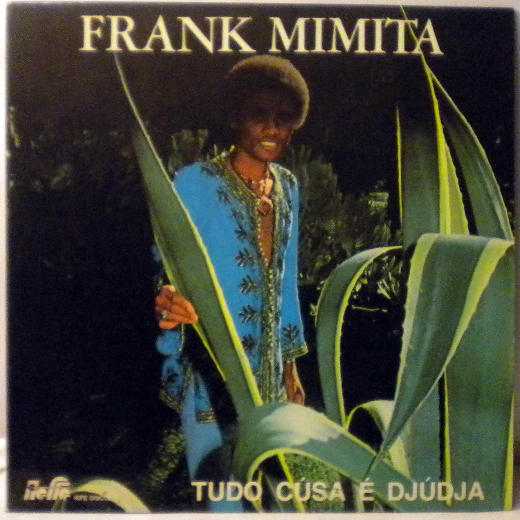 FRANK MIMITA - Tudo cusa e djudja - LP