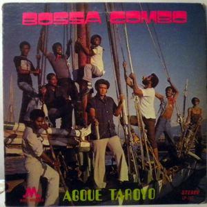 BOSSA COMBO - Agoue taroyo - LP