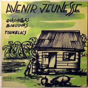 AVENIR JEUNESSE - Quadrilles, Biguines, Toumblacs - LP