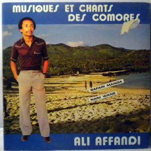 ALI AFFANDI - Musiques et chants des comores - LP