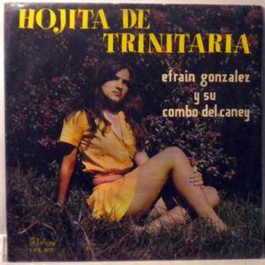 EFRAIN GONZALEZ Y SU COMBO DEL CANEY - Hojita de Trinitaria - LP
