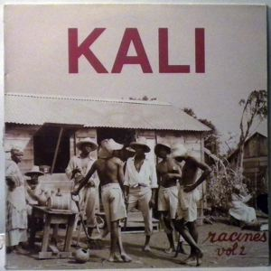 KALI - Racines Vol.2 - LP