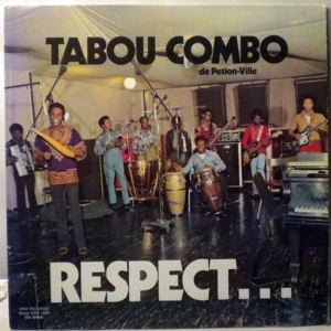 TABOU COMBO DE PETION VILLE - Respect - LP