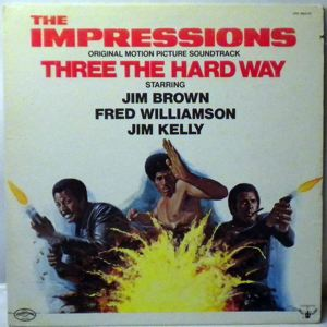 THE IMPRESSIONS - Three The Hard Way - 33T