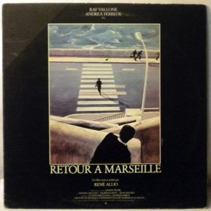LUCIEN BERTOLINA & GEORGES BÏUF - Retour A Marseille - 33T