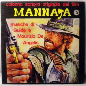 GUIDO E MAURIZIO DE ANGELIS - Mannaja / 40 Gradi All'Ombra Del Lenzuolo - 33T